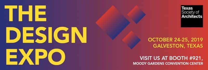 Visit Us At The 2019 Design Expo In Galveston TX